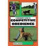 Beginner's Guide to Competitive Obedience
