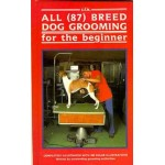 All (87) Breed Dog Grooming for Beginners