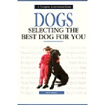 Selecting The Best Dog For You